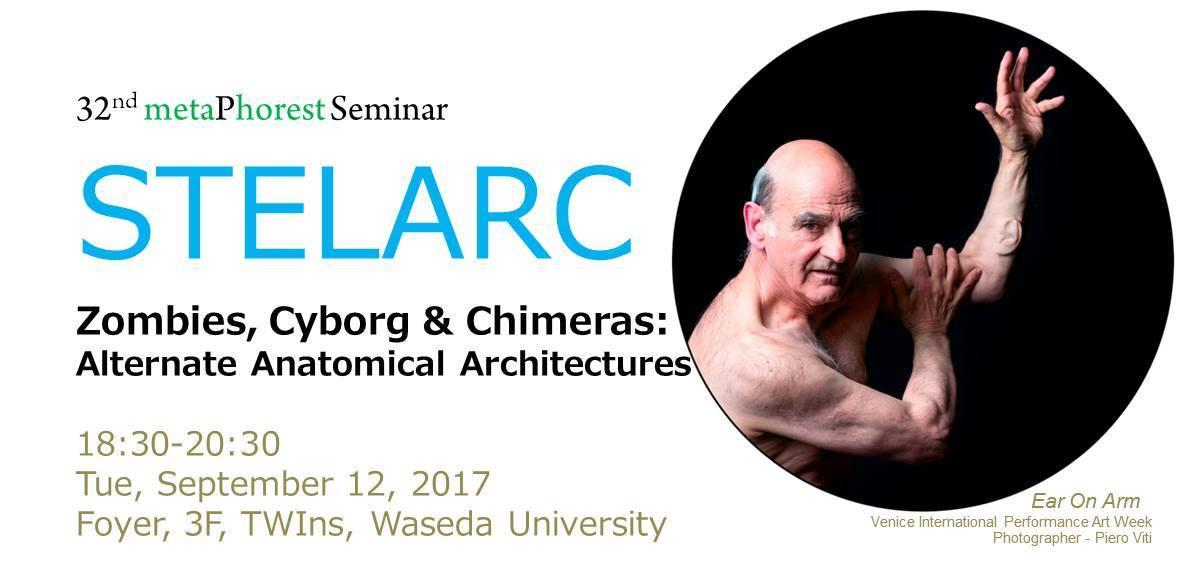 BioClub Weekly 12/9/2017: Stelarc@metaPhorest
